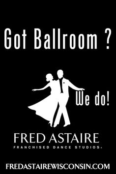 Got Ballroom?...Fred Astaire Wisconsin does! Visit our site for your wedding dance needs!