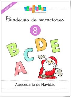 "Cuaderno de Vacaciones 8: ""Abecedario de Navidad de Educación Infantil"" Activities For Kids, 1, Teacher, Comics, Alcohol, Christmas, Texts, The World, Interactive Activities"