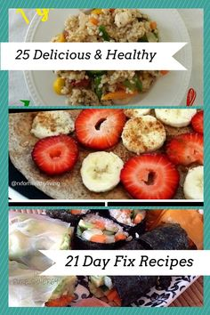 25 Delicious & Healthy 21 Day Fix/Clean Eating/Whole 30 Recipes