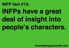 INFP insight into people's characters