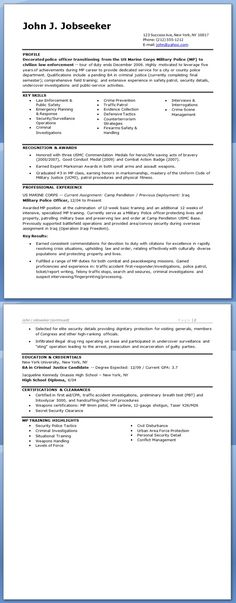 This sample resume shows how you can translate your military - police resume
