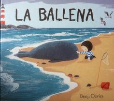 Los Cuentos de la Caputxeta: La Ballena _ Benji Davies