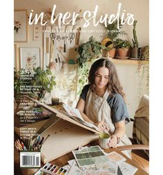 In Her Studio Spring 2021 | Stampington & Company Subscription Gifts, Creative Walls, Ceramic Studio, Thought Process, Modern Spaces, Vintage Quilts, Book Crafts, Art Studios, Bath And Body