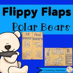 Polar Bear Flippy Flaps!  This is a great way to get your students learning about Polar Bears in a fun hands-on interactive way! Your students will be engaged and learn about Polar Bears in many different ways!  Activities included: - Polar Bears can/have/are - Label a Polar Bear - All About Polar Bears - Polar Bear KWL - Polar Bear Vocabulary - Polar Bear Facts - Polar Bear Adjectives - Polar Bear Prey - How do Polar Bears stay warm writing prompt - Favorite Polar Bear Book - Compare Polar…