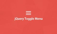 RESPONSIVE JQUERY TOGGLE MENU PLUGIN