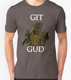 Unisex T-Shirt. Fee fi fo fum , I smell the blood of a casual.. dark souls, giant dad, casul, lol, git gud, meme, funny This item was purchased online from a buyer who purchased bulk items from Redbub