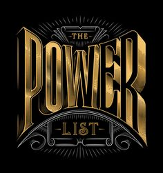 the Power List by Jordan Metcalf.