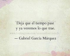 15 Mejores Imagenes De Frases Gabriel Garcia Marquez Quotes