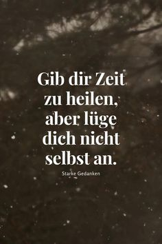 Poem Quotes, Scripture Quotes, Lyric Quotes, Funny Quotes, Poems, Famous Quotes, Best Quotes, Deep Relationship Quotes, German Quotes