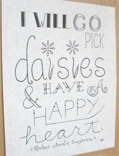 sayings about daisies | Flower Quote Picture Quote Lettering Art by CornerChair…