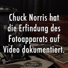 Chuck Norris hat die Erfindung des Fotoapparats auf Video dokumentiert Chuck Norris has documented the invention of the camera on video. Chuck Norris Memes, Shadow Quotes, Alice And Wonderland Quotes, Picture Quotes, Inventions, Haha, About Me Blog, Told You So, Good People