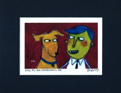 Only My Dog Understands Me  pet lover by MurphyAdamsStudio on Etsy