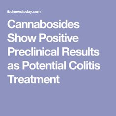 Cannabosides Show Positive Preclinical Results as Potential Colitis Treatment