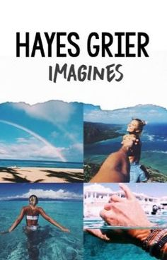 "You should read ""Hayes Grier Imagines"" on #Wattpad. #fanfiction"