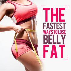 The Quickest Ways to Lose Belly Fat may surprise you--it isn't all sit-ups and crunches! #loseweight #flatbelly