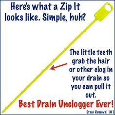 Zip It drain cleaning tool for unclogging bathroom shower, bathtub and sink drains, especially those clogged with hair -- no harsh chemicals needed! {on Stain Removal 101}
