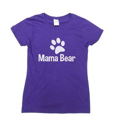 Mama Bear T-Shirt - Perfect Gift for Mothers Day!  Love this design? Why not consider one for your Dad: