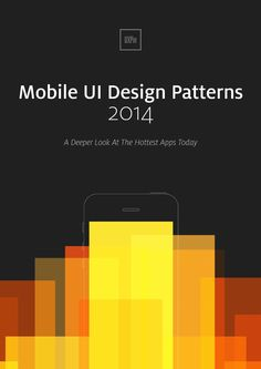 A Deeper Look At the Hottest Apps Today. Pinterest, Spotify, Uber, Instagram, Dropbox, Flipboard, Mailbox, Yelp - they all use mobile UI design patterns explained in this e-book.