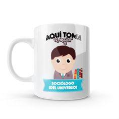Mug - Aquí toma el mejor sociólogo del universo, encuentra este producto en nuestra tienda online y personalízalo con un nombre o mensaje. Chocolate Caliente, Snoopy, Mugs, Tableware, Gifts, Love Amor, Ideas, Physical Therapist, China Mugs