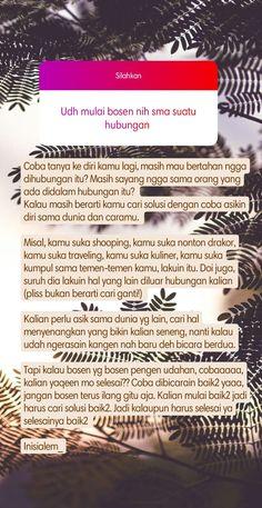 Tumblr Quotes, Text Quotes, Jokes Quotes, Reminder Quotes, Self Reminder, Deep Talks, Quotes Galau, Broken Heart Quotes, Quotes Indonesia