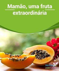 Mamão, uma fruta #extraordinária   Além da #culinária, o mamão, como as demais #frutas, é composto por minerais e #nutrientes que o transformam em um poderoso aliado da saúde. Confira!