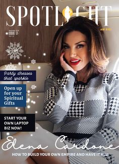 December issue of Spotlight Magazine is out! A brand new issue of Spotlight Magazine is out with the one and only Elena Cardone on the cover. Spiritual Gifts, Camilla, Spotlight, Party Dress, December, Magazine, Dresses, Vestidos, Magazines