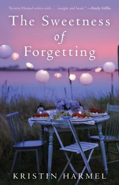 Amazing book, by one of my bff's! The Sweetness of Forgetting by Kristin Harmel. Available for order now!