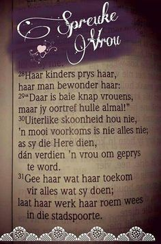 Spreuke vrou Biblical Quotes, Bible Verses Quotes, Prayer Quotes, Afrikaanse Quotes, Morning Greetings Quotes, Morning Quotes, Strong Quotes, Happy Thoughts, Christian Quotes