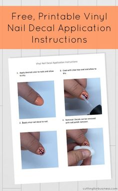 Free, unbranded vinyl nail decal application instructions for customers. Great for Silhouette Cameo or Cricut Explore small business owners! By cuttingforbusiness.com.
