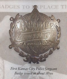 First Kansas City Police Sergeant Badge issued in about 1870s