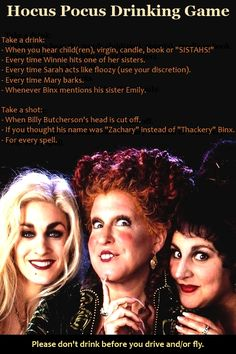 Hocus Pocus Drinking Game.  Great for Halloween parties and whatnot.