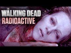 The Walking Dead || RADIOACTIVE