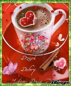 DZIEN DOBRY Morning Dua, Good Morning Coffee, Good Morning Good Night, Coffee Love, Coffee Break, Coffee Images, Morning Messages, Ethnic Recipes, Bingo