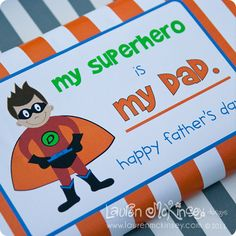 superhero chocolate bar free printable for father's day