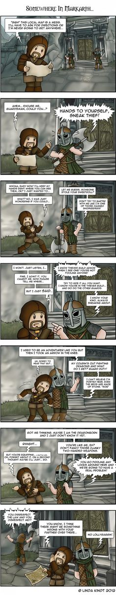 Skyrim guard talk. I'm such a nerd.