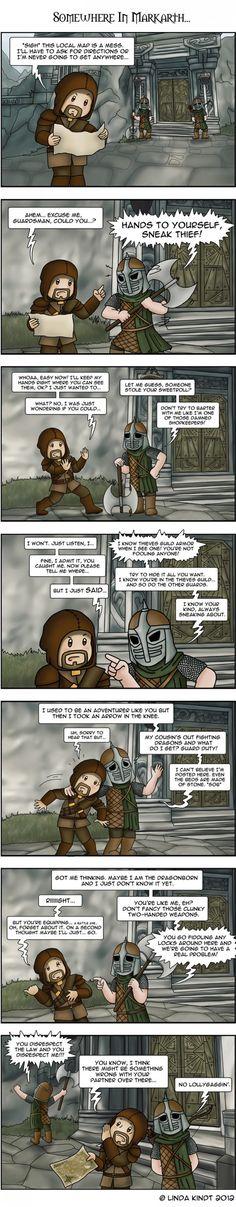 Skyrim guard talk. I'm such a nerd.