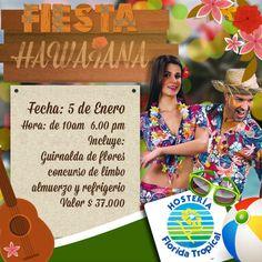 ¡Empieza el 2014 con las pilas puestas!!!! ¿Que tal una fiesta hawaiana para empezar el año? ¡Vive en la Hosteria Florida Tropical momentos mágicos!!! #FiestaHawaiana
