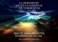 La serenidad no es la ausencia de tormentas  #motivacion #superacion #reflexiones #exito
