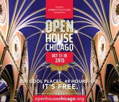 We've announced all 200 sites for Open House Chicago 2015! #OHC2015 ♥ Repinned by Annie @ www.perfectpostage.com