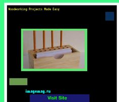 Woodworking Projects Made Easy 104423 - The Best Image Search