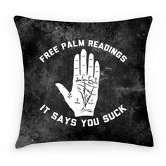 Free Palm Readings It Says You Suck $29.70