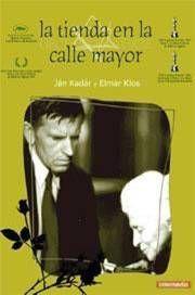 LA TIENDA EN LA CALLE MAYOR (1965) Ján Kadár, Elmar Klos. La Sra. Lautmann és jueva. La creixent febre antisemita posa en perill el seu negoci. Trobarà algú disposat a ajudar-la?   #cine #recomanacions #cinemaimes #holocaust. Disponible a: http://elmeuargus.biblioteques.gencat.cat/record=b1611254~S125*cat#.VOy-NXyG_Mg