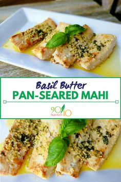 Basil Butter Mahi Mahi – Clean Eating Recipes from Nutrition - Fish Recipes Fish Dishes, Seafood Dishes, Seafood Recipes, Gourmet Recipes, Cooking Recipes, Healthy Recipes, Grilled Fish Recipes, Salad Recipes, Clean Eating Recipes