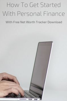 Personal finances don't have to be as scary as it sounds. I've created this simple and straight forward post to get you started. It even includes a completely free net worth tracker download.