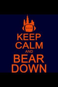 Keep Calm and Bear Down Nfl Football Teams, Bears Football, Football Stuff, Chicago Girls, Chicago Bears, Fantasy Football, Keep Calm, Funny Tshirts, T Shirt