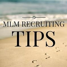 These MLM recruiting tips will help you build the home business of your dreams. Discover how to approach warm and cold markets