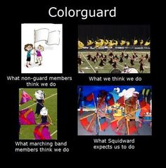 What everyone thinks of color guard Marching Band Jokes, Marching Band Problems, Flute Problems, Color Guard Quotes, Funny Band Memes, Colour Guard, Music Humor, Music Quotes, Music Memes
