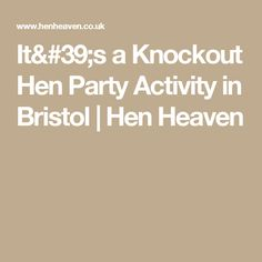 It's a Knockout Hen Party Activity in Bristol | Hen Heaven