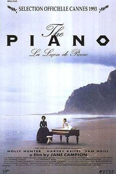 """""""The Piano (1993) A mute woman along with her young daughter, and her prized piano, are sent to 1850s New Zealand for an arranged marriage to a wealthy landowner, and she's soon lusted after by a local worker on the plantation. Director: Jane Campion"""""""