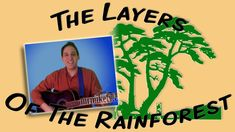 Layers of the Rainforest (Earth Day song for children) Rainforest Song, Rainforest Preschool, Brazil Rainforest, Preschool Jungle, Rainforest Habitat, Rainforest Animals, Jungle Animals, April Preschool, Earth Day Song